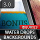 91 Water Drops Backgrounds 3.0 + iDevice Versions - GraphicRiver Item for Sale