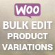 Woocommerce Bulk Edit Variable Products & Prices - CodeCanyon Item for Sale
