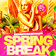 Spring Break Flyer Template PSD - GraphicRiver Item for Sale