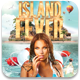Island Fever Flyer Template - GraphicRiver Item for Sale