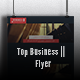 Top Business || Flyer v.1.1 - GraphicRiver Item for Sale