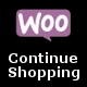 WooCommerce Continue Shopping Link - CodeCanyon Item for Sale