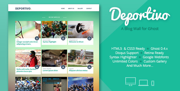 Deportivo - a blog wall for Ghost - Ghost Themes Blogging
