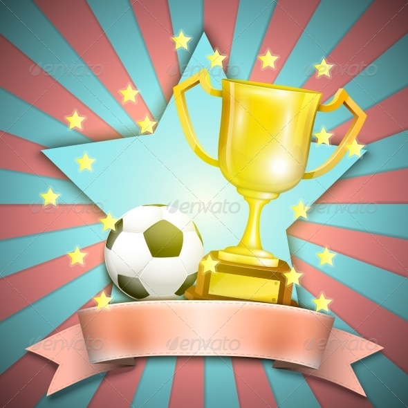 Soccer Retro Poster with Trophy Cup and Ball - Sports/Activity Conceptual