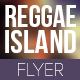 Reggae Island Affair Party Flyer - GraphicRiver Item for Sale