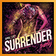Surrender Party flyer - GraphicRiver Item for Sale