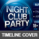Nightclub Party Facebook Timeline Cover - GraphicRiver Item for Sale