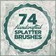 74 Handcrafted Splatter Brushes - GraphicRiver Item for Sale