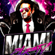 Miami Party Flyer Nulled