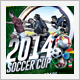 2014 Soccer Cup - GraphicRiver Item for Sale