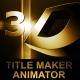 3D Title Maker Animator - VideoHive Item for Sale