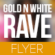 Gold N White Rave - GraphicRiver Item for Sale