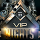 VIP Nights Party Event Flyer - GraphicRiver Item for Sale