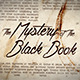 The Mystery of The Black Book  - VideoHive Item for Sale
