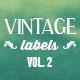 7 Vintage Labels Vol. 2 - GraphicRiver Item for Sale