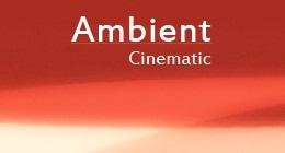 Ambient & Cinematic