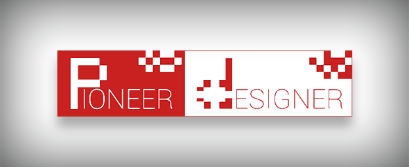 Pioneer designer