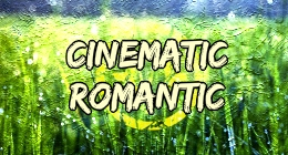 Cinematic Romantic