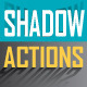 Shadow Actions - GraphicRiver Item for Sale