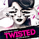 Twisted Night DJ Flyer Template PSD - GraphicRiver Item for Sale