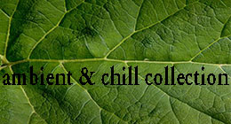 Ambient & Chill-out Collection