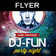 Dj Fun Night | Flyer Template - GraphicRiver Item for Sale