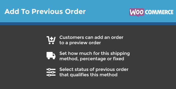 WooCommerce Add To Previous Order - CodeCanyon Item for Sale