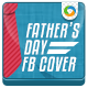 Father's day Facebook Cover Page - GraphicRiver Item for Sale