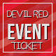 Devil Red - Event ticket - GraphicRiver Item for Sale