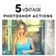 Fashion Vintage Photoshop Actions - GraphicRiver Item for Sale