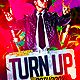 Turn Up Flyer Template PSD - GraphicRiver Item for Sale