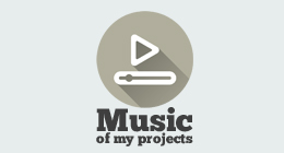Music of my projects
