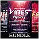 Vibes Night - Flyers Bundle [Vol.6]