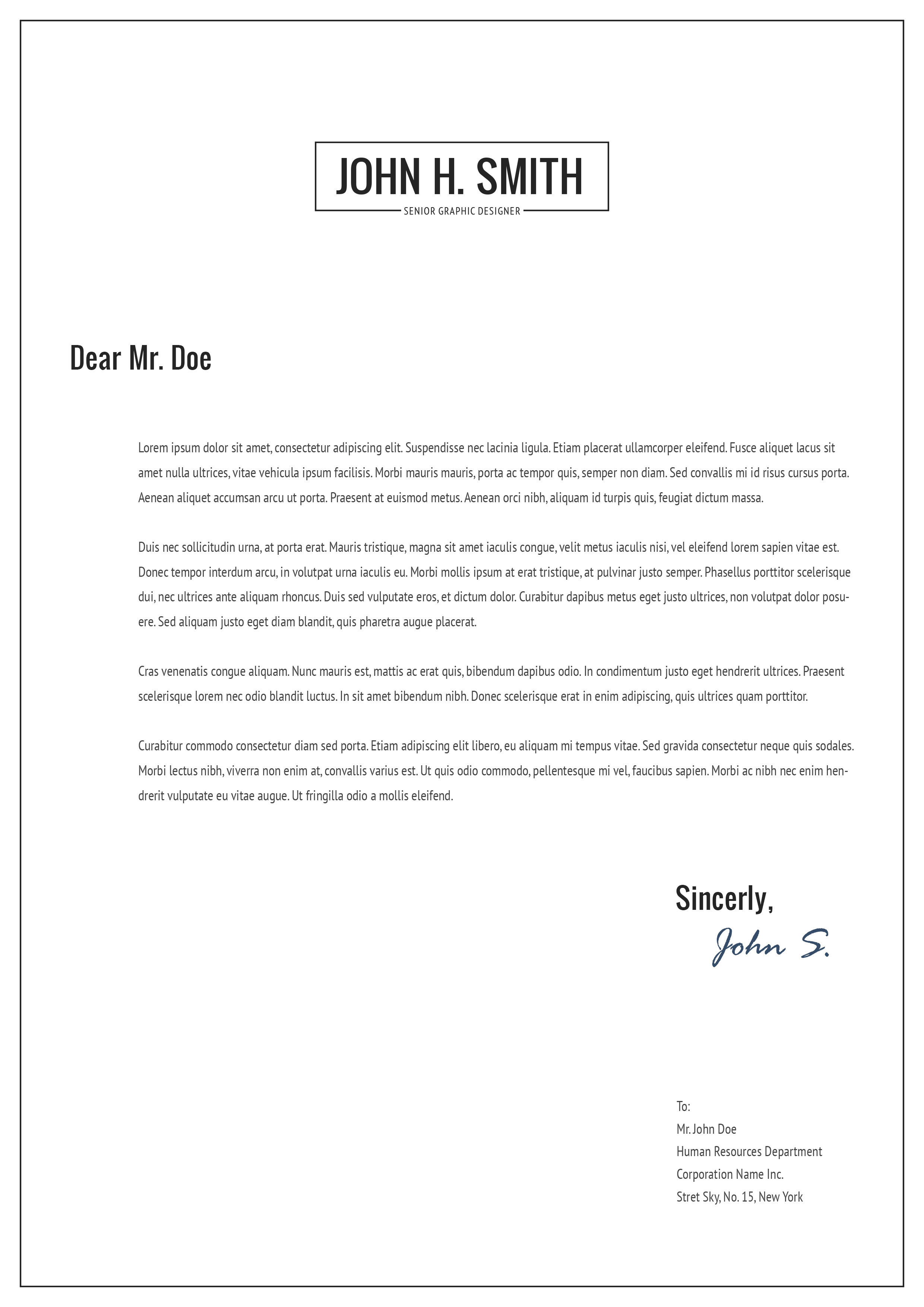 responsive letter A cover letter should represent you and your experiences in an authentic way this includes writing style and formatting however, this outline may give you a place.