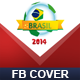 Brazil Soccer Cup 2014 - Facebook Cover - GraphicRiver Item for Sale