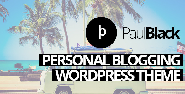 PaulBlack – Personal Blog WordPress Theme