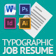 Typograhic Job Resume - GraphicRiver Item for Sale