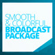 Smooth & Colorful Broadcast Package - VideoHive Item for Sale