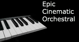 Epic*Cinematic*Orchestral
