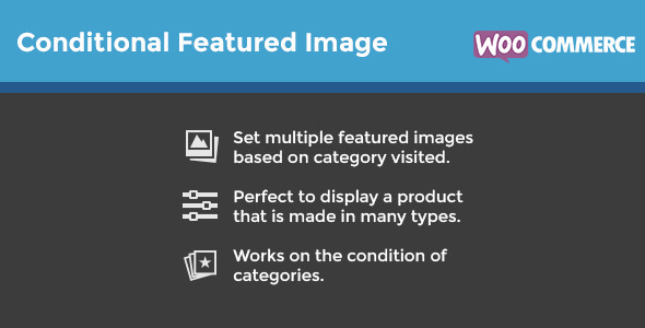 WooCommerce Conditional Featured Image - CodeCanyon Item for Sale