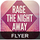 Rage The Night Away Flyer