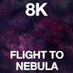 Flight To Nebula 8K - VideoHive Item for Sale
