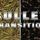 Bullet Transition - VideoHive Item for Sale