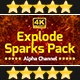 Explode Sparks Pack - VideoHive Item for Sale