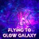 4k Flying To Glow Galaxy - VideoHive Item for Sale