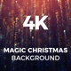 Magic Christmas Background 4K - VideoHive Item for Sale