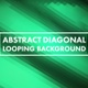 Abstract Diagonal Looping Background - VideoHive Item for Sale