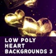Low Poly Heart Backgrounds 3 - VideoHive Item for Sale