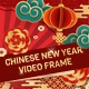 Chinese New Year Video Frame  - VideoHive Item for Sale